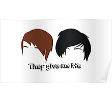 They give me life Poster