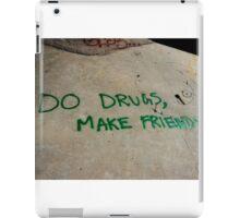 do drugs iPad Case/Skin