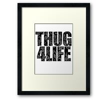 Thug 4 Life Framed Print