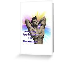 application for bromance Greeting Card