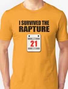 I Survived The Rapture (May 2011) Unisex T-Shirt