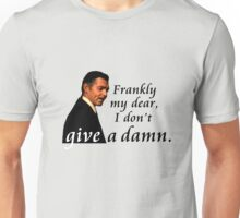 Frankly My Dear Unisex T-Shirt