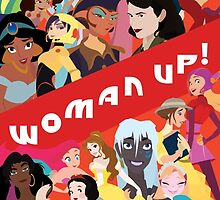 Woman Up! by maddieannp44