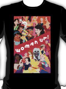Woman Up! T-Shirt