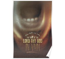Commandment 3 - His Name In Vein Poster
