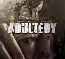 Commandment 7 - Adultery  by seraphimchris