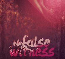 Commandment 9 - No False Witness by seraphimchris