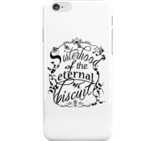 Sisterhood of the Eternal Biscuit iPhone Case/Skin