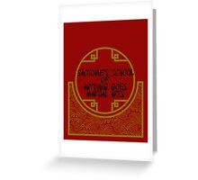 Anything Goes Martial Arts Greeting Card