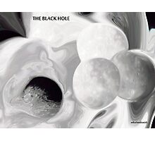 The Black Hole  Photographic Print