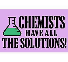 Chemist have all the solutions! Photographic Print