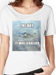The Day it was Legalized Women's Relaxed Fit T-Shirt