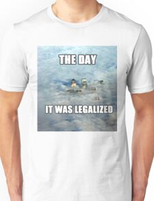 The Day it was Legalized Unisex T-Shirt