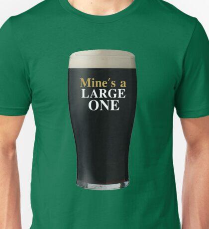 Mine's a Large One Unisex T-Shirt