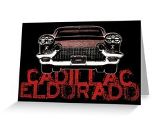 Cadillac Eldorado tribute Greeting Card