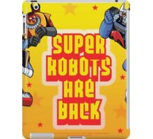 The Super Robots Are Back iPad Case/Skin