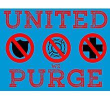 United We Purge. Photographic Print