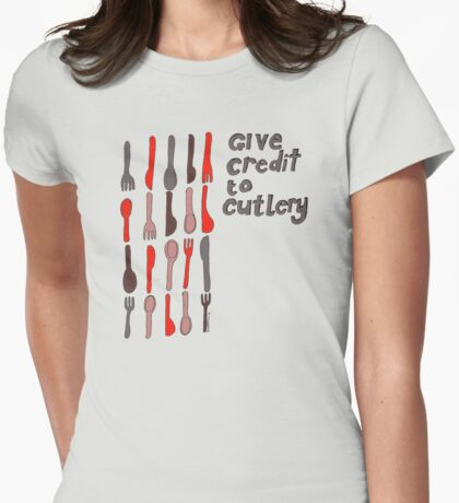 Credit to cutlery Womens Fitted T-Shirt
