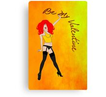 A Raunchy Be My Valentine Canvas Print