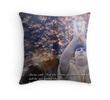 Matthew 19 : 14 Throw Pillow