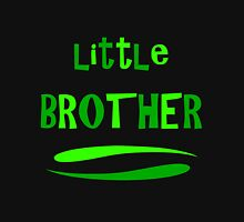 Little Brother Unisex T-Shirt