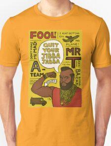 jibba jabba T-Shirt