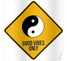Good vibes!!! Yin Yang - Music is the answer  Poster