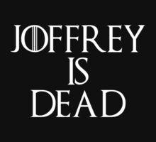Joffrey is dead by galatria