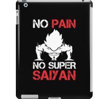 No Pain No Super Saiyan - Tshirts and Hoodies iPad Case/Skin