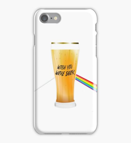 wish you were beer iPhone Case/Skin