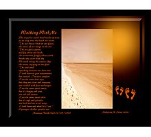 WALKING WITH ME Photographic Print
