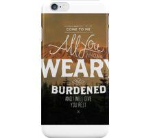 Matthew 11:28 iPhone Case/Skin