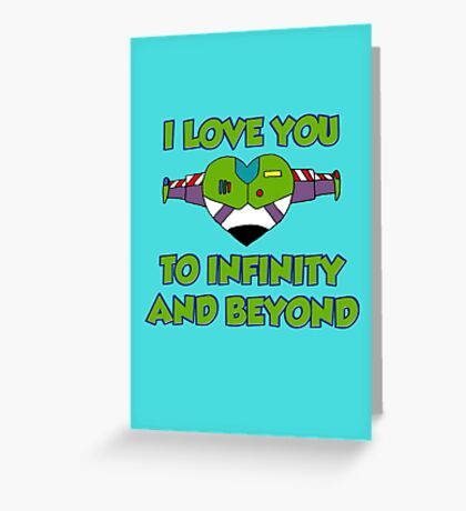 Infinity and beyond Greeting Card