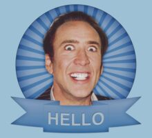 Nicolas Cage - HELLO w/Banner by James Frewin