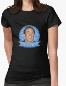 Nicolas Cage - HELLO w/Banner Womens Fitted T-Shirt