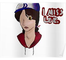 "Clementine ""I Miss Lee"" [ The Walking Dead ] Poster"