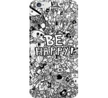 BE HAPPY! iPhone Case/Skin