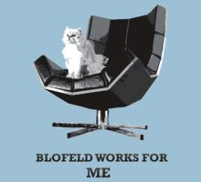 Blofeld works for ME by Matt Simner