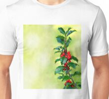 Holly Branch  Unisex T-Shirt