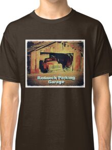 """""""Redneck Parking Garage""""... prints and products Classic T-Shirt"""