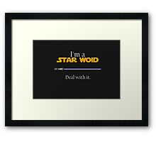 Deal with it: Star Wars Framed Print