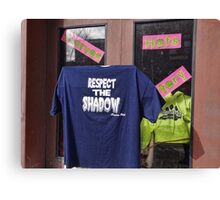 Respect the Shaodow Canvas Print