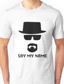 Heisenberg, say my name Unisex T-Shirt