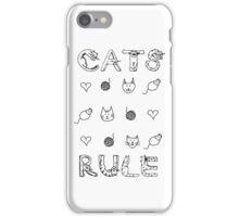 Cats Rule iPhone Case/Skin
