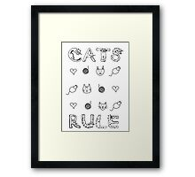 Cats Rule Framed Print