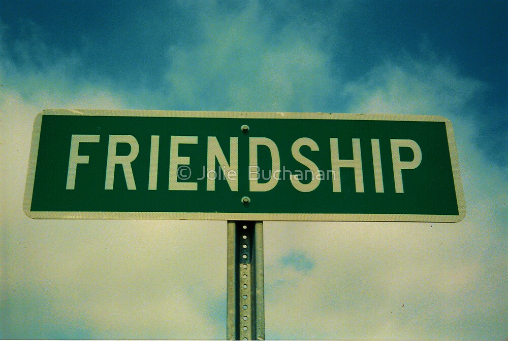 Friendship by © Jolie  Buchanan