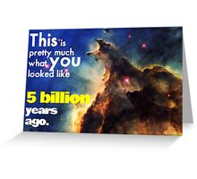 What you looked like, Nebula Greeting Card