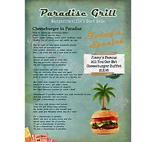 Cheeseburger in Paradise Jimmy Buffet Tribute Menu  Photographic Print