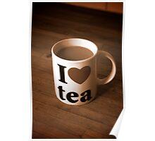 I love Tea Poster