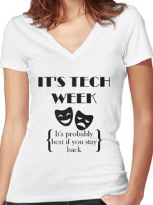 It's Tech Week Women's Fitted V-Neck T-Shirt